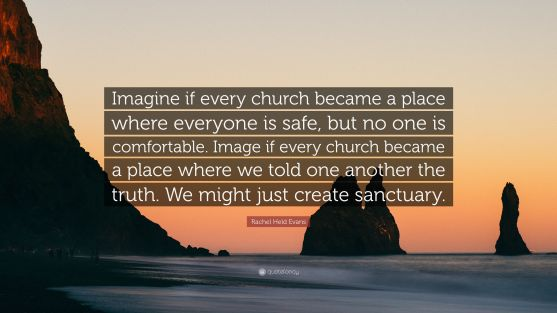 5851403-Rachel-Held-Evans-Quote-Imagine-if-every-church-became-a-place